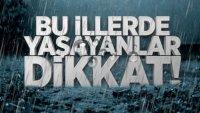 Meteoroloji'den 8 Ä°le SaÄŸanak Yağış Uyarısı