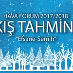 Hava Forum 2017-2018 Kış Tahmini